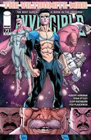 Invincible #72 By Robert Kirkman, Ryan Ottley, Cliff Rathburn, FCO Plascencia, Rus Wooton  Tech Jacket backup story by Robert Kirkman, Audrey Sitterson, E.J. Su, Ron Riley, Rus Wooton