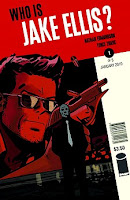 Who is Jake Ellis? #1 By Nathan Edminson and Tonci Zonjic