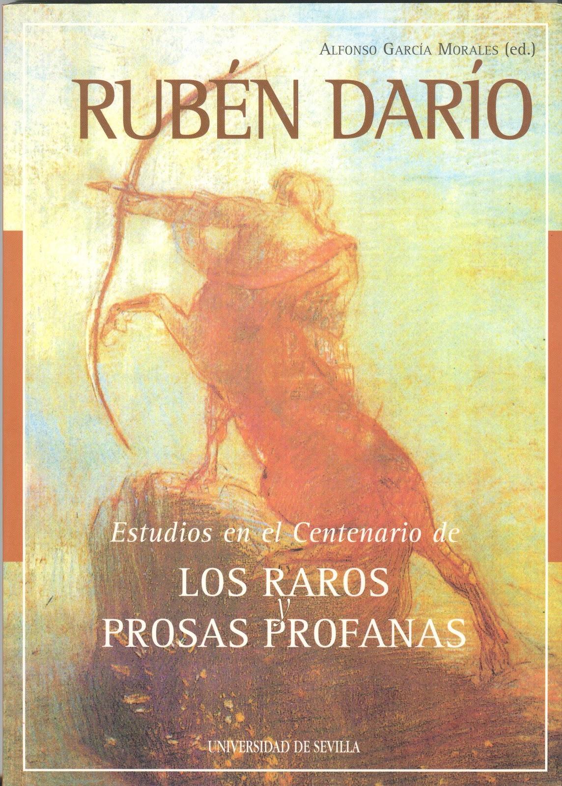 Universidad Del Este >> Viaje al Parnaso: Rubén Darío. Estudios en el centenario de Los Raros y Prosas Profanas (Ed ...