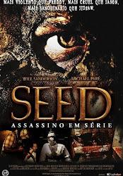Seed: Assassino em Série Dublado