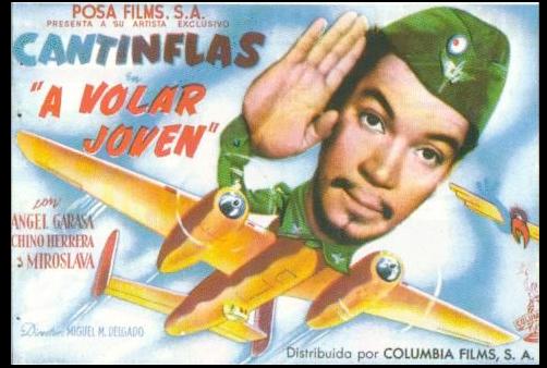 Programa de Cine - A Volar Joven (Cantinflas)