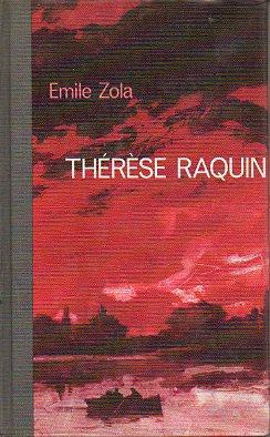 Libro - Thérèse Raquin - Emile Zola - Edición 1965