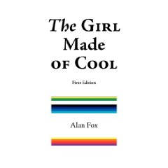 The Girl Made of Cool