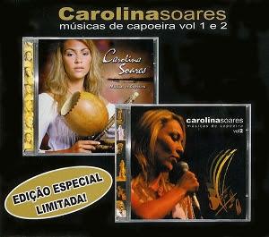PARA CAROLINA BAIXAR MUSICAS SOARES DE CAPOEIRA