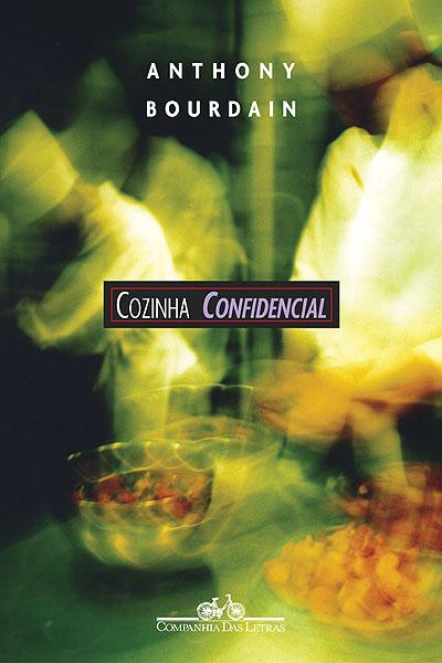 Cozinha Confidencial, de Anthony Bourdain