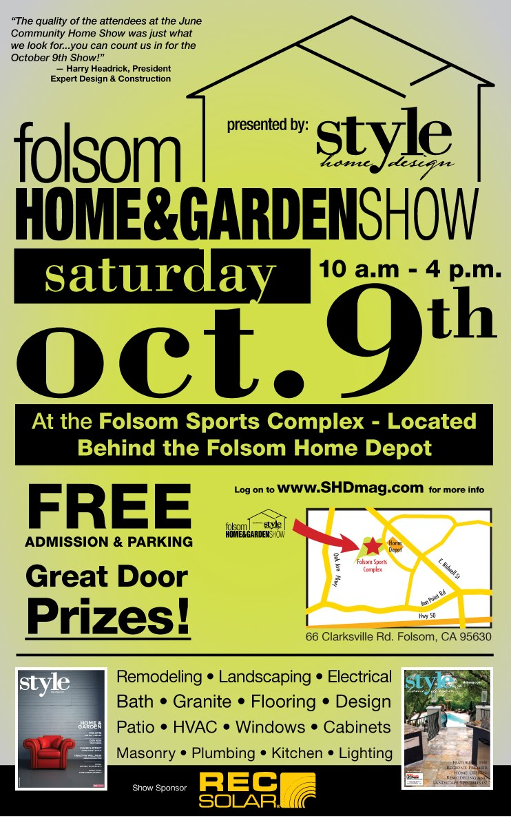home depot folsom style media folsom home amp garden show tomorrow 28732