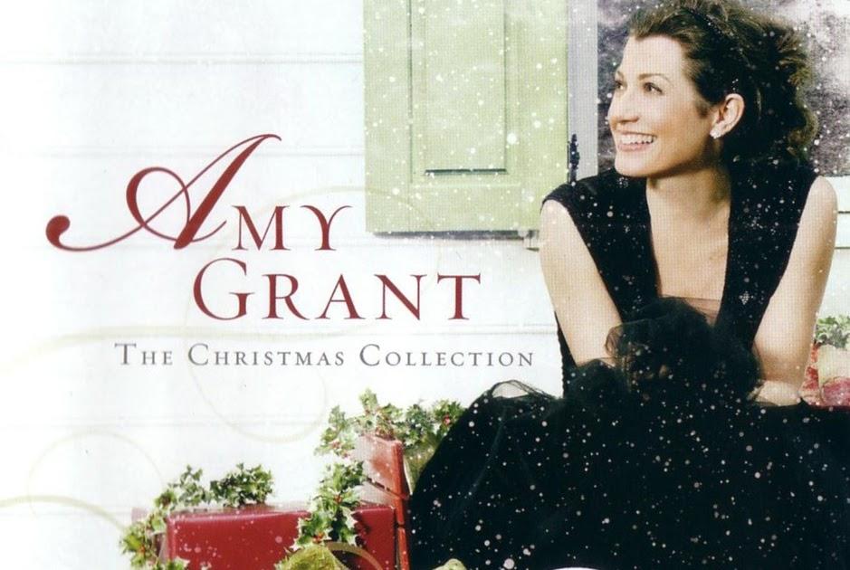 Amy Grant Christmas.A Christmas Yuleblog Amy Grant The Christmas Collection