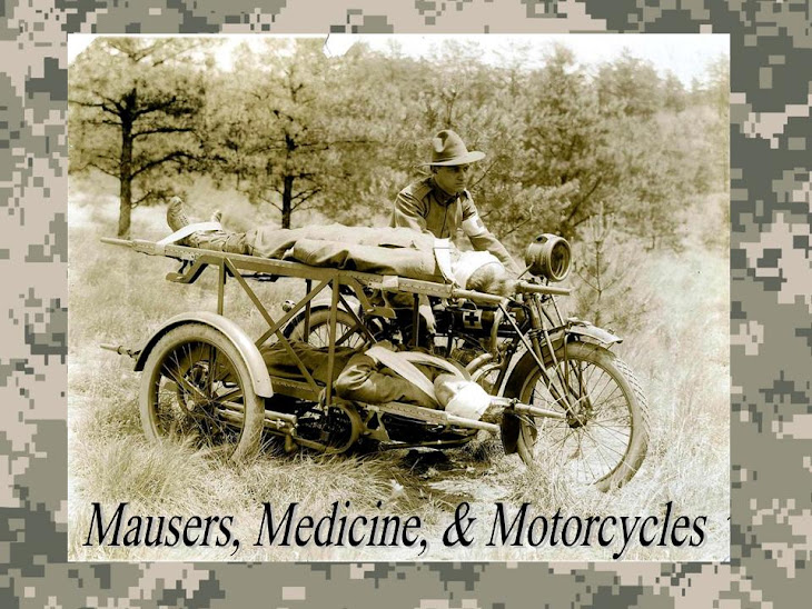 Mausers, Medicine, & Motorcycles