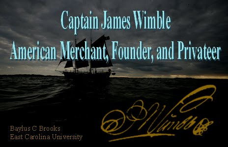 Captain James Wimble:  American Merchant, Founder, and Privateer