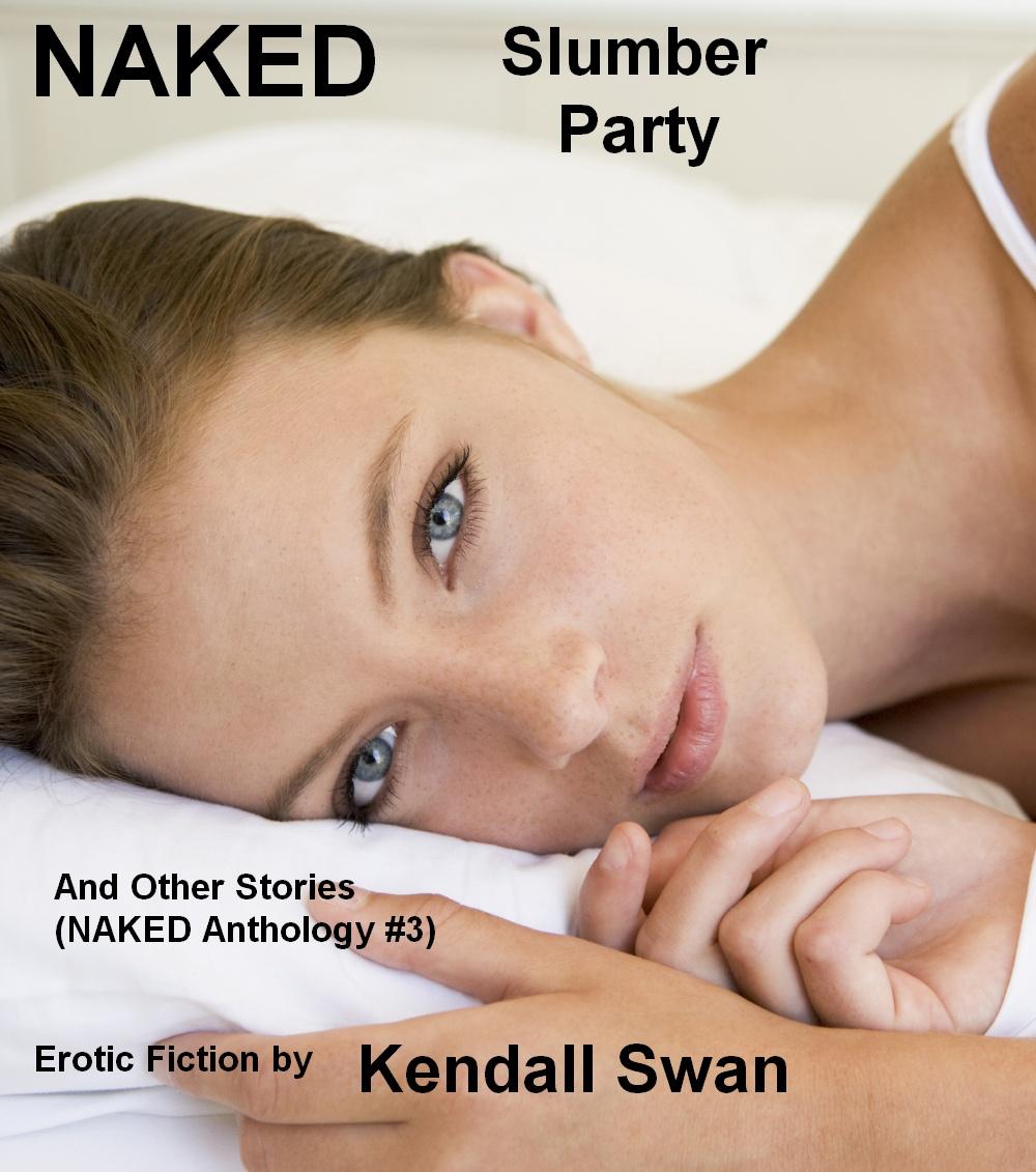 Sexy sleepover stories