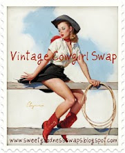 Sweet Goodness Vintage Cowgirl Swap