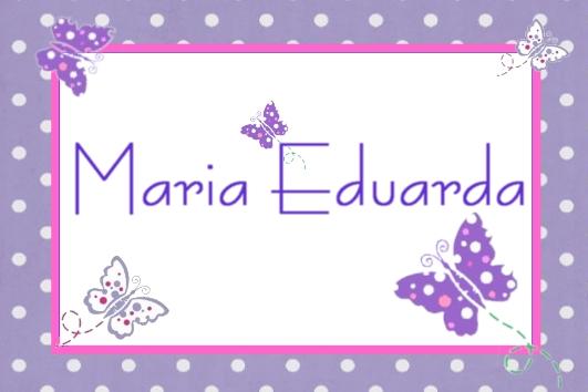significado do nome Maria Eduarda qualidades