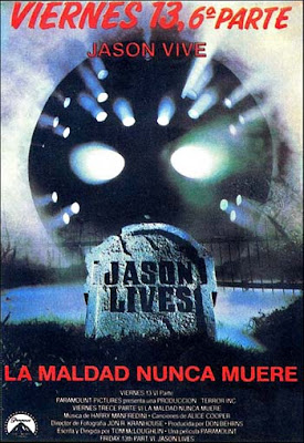 The Spanish language poster for Friday the 13th Part VI:  Jason Lives.  Taken from scaryfilm.blogspot.com