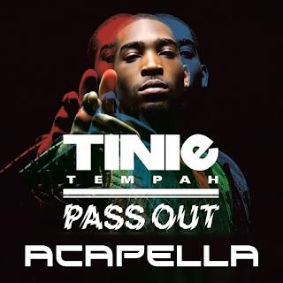 Acapellas Heaven: Tinie Tempah - Pass Out (Acapella)