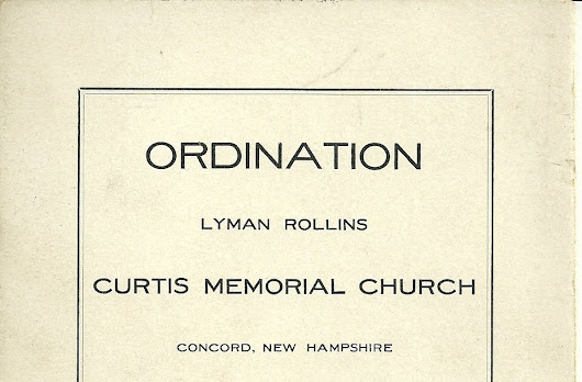 1909 Brochure on Ordination of Lyman Rollins at Curtis Memorial Church, Concord, New Hampshire