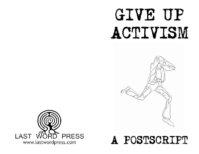 Give Up Activism, n/a