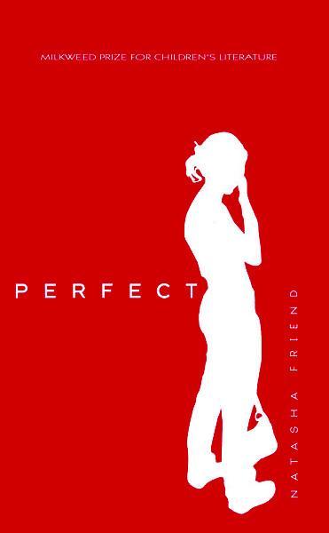 Perfect by natasha friend book report