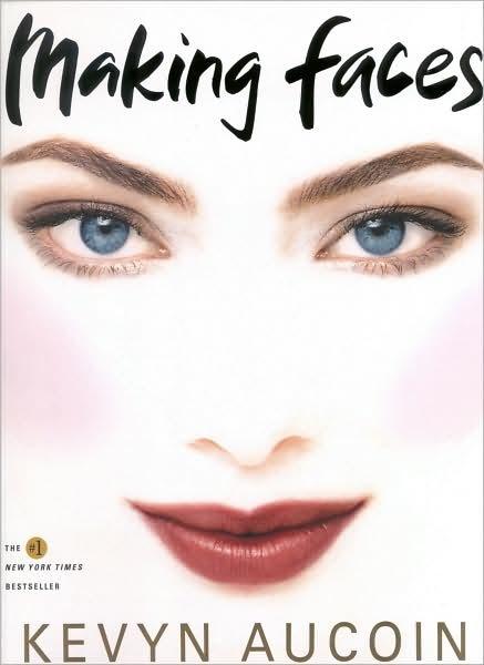 """Thatface Kevyn Aucoin: The Pretty Girls' World ♥: Kevyn Aucoin """"Making Faces"""" Book"""