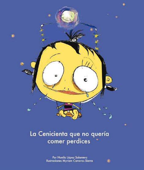 La cenicienta que no quería comer perdices – Nunila López Salamero