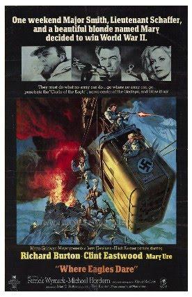 Blog Dedicado Al Cine Belico E Historico El Desafio De Las Aguilas Where Eagles Dare