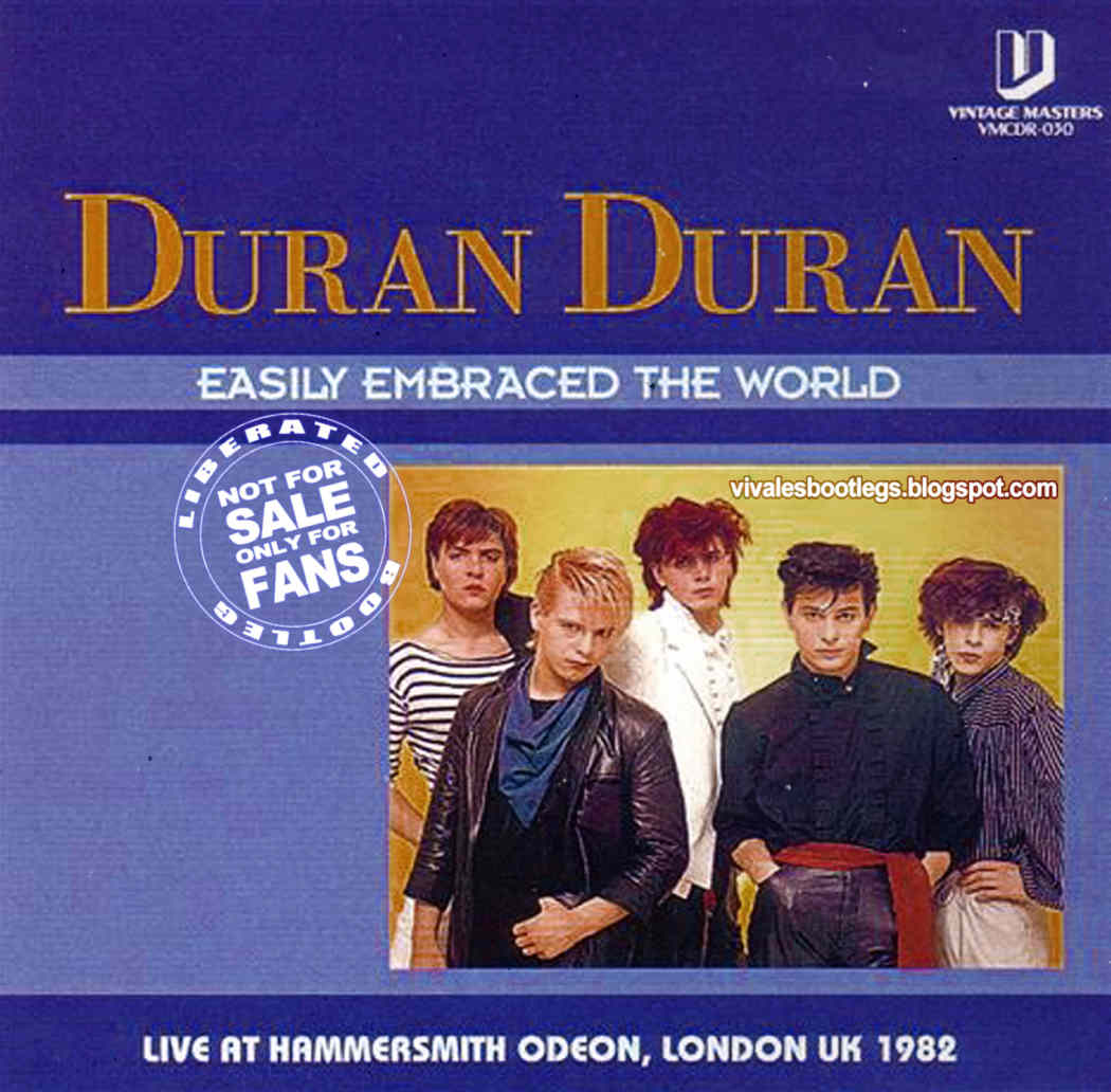 Duran Duran: Easily Embraced The World  Hammersmith Odeon