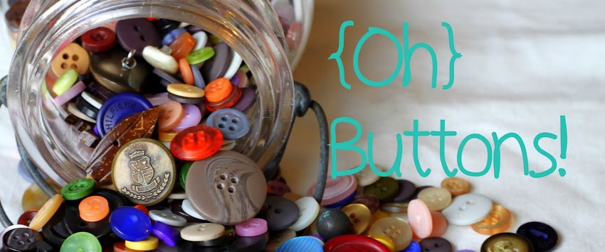 {Oh} Buttons!