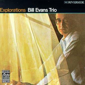 Bill Evans: Explorations - Bill Evans Trio (1961)