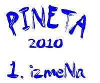 Pineta 2010 - 1. izmena