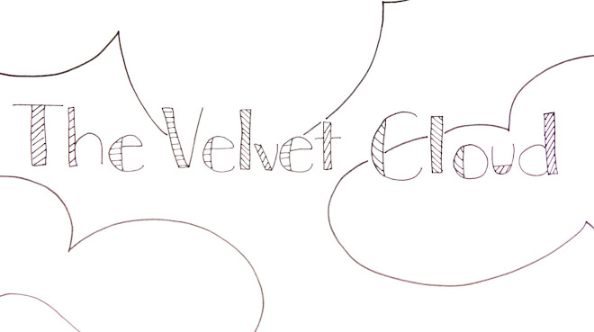 the velvet cloud: relaxed and in another world