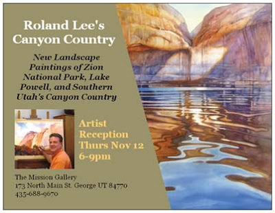 Roland Le will present a one man show of Canyon Country paintings at the Mission Gallery November 12, 2009