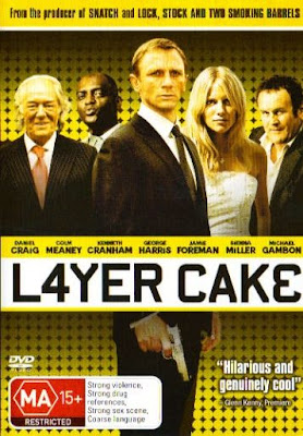 layer cake, movie poster, daniel craig, senna miller, l4yer cak3, l4yer, awesome