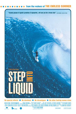 step into liquid, best surfing movie ever, dana brown