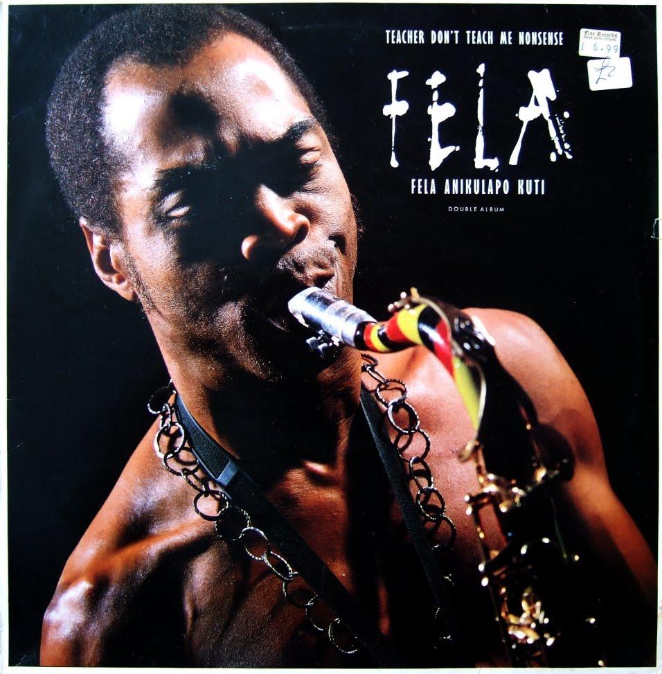 Fela - Teacher Don't Teach Me Nonsense