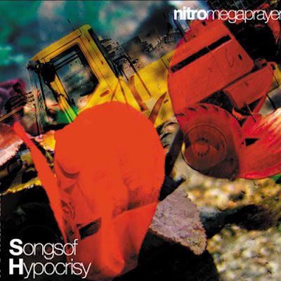 Nitro mega prayer – Songs of hipocrisy –