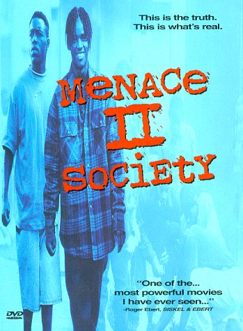 Movies Top: Menace II Society movies in France