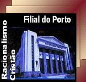 Filial Porto do Racionalismo Cristão — Portugal