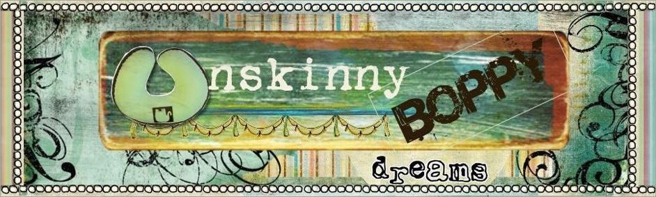 Unskinny Boppy