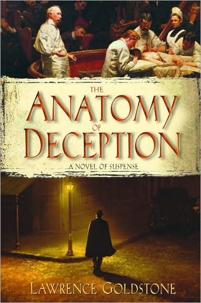 Anatomy of Deception, by Lawrence Goldstone