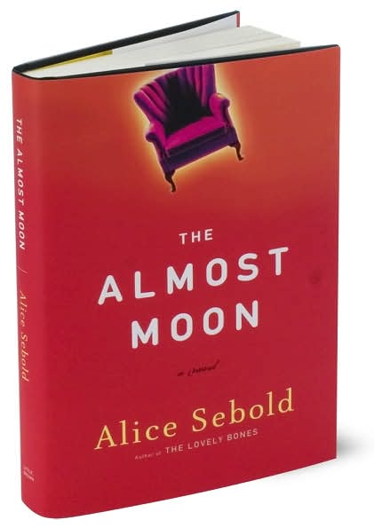The Almost Moon, by Alice Sebold