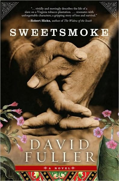 Review: Sweetsmoke, by David Fuller