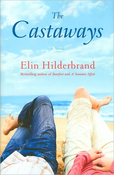 Book Review, Blog Tour & Giveway: The Castaways by Elin Hilderbrand