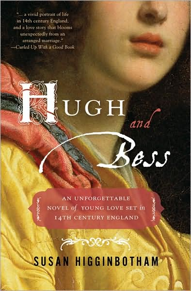 Review and Blog Tour: Hugh and Bess by Susan Higginbotham