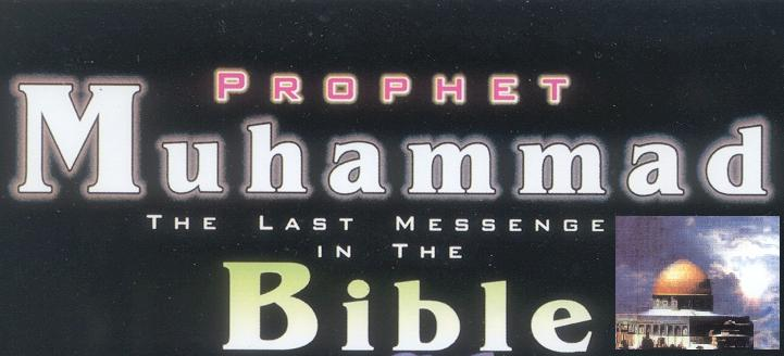 Prophet Muhammad (pbuh) is Mentioned in the Bible