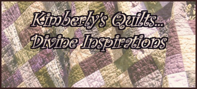 Kimberly's Quilts...Divine Inspirations
