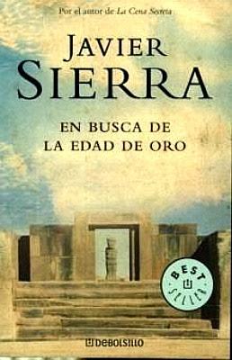 En busca de la edad de oro – Javier Sierra
