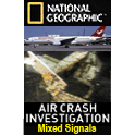Air disasters mixed signals when dating