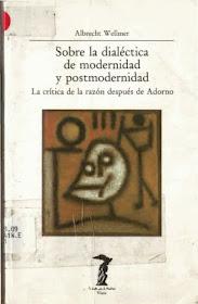 Sobre la dialéctica de Modernidad y Posmodernidad