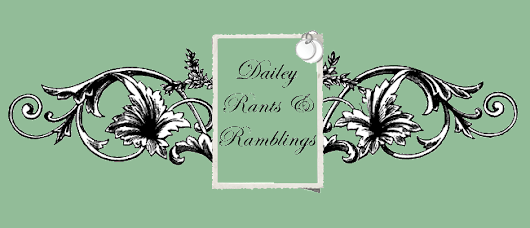 Dailey Rants & Ramblings: Where Did September Go?