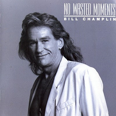 BILL CHAMPLIN - No Wasted Moments