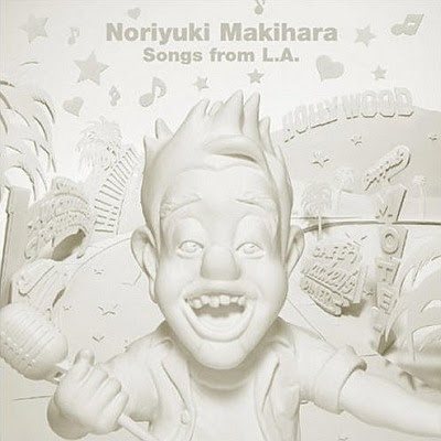 NORIYUKI MAKIHARA - Songs From L.A.